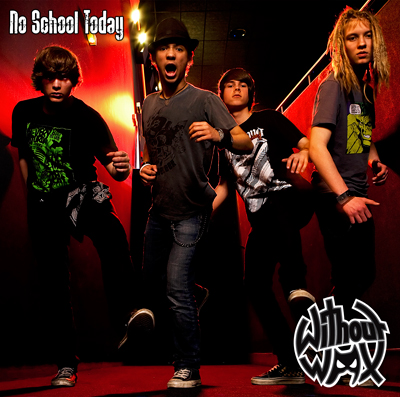 Without Wax -  No School Today (Single)